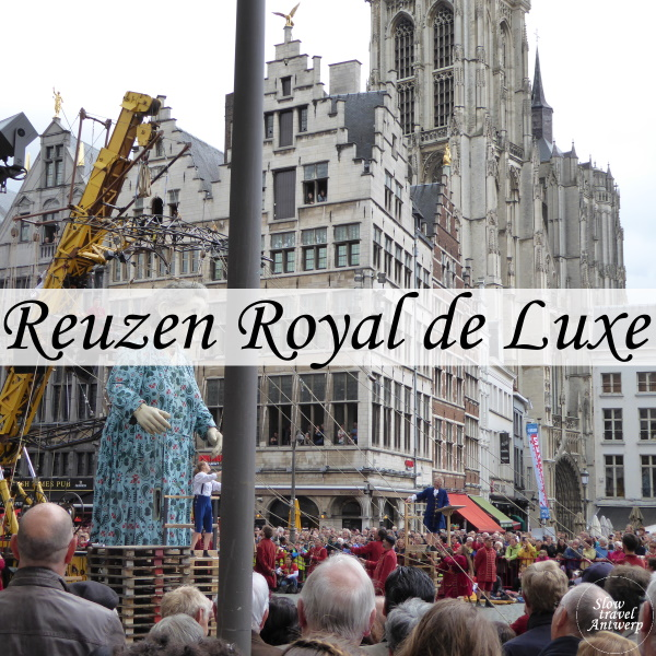 Reuzen Royal de luxe in Antwerpen in 2015 - titel