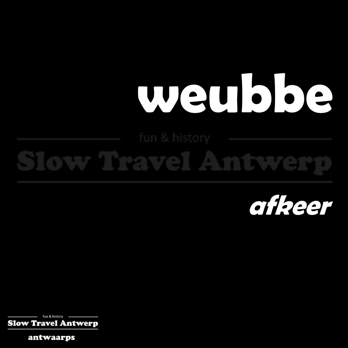 weubbe – afkeer – dislike