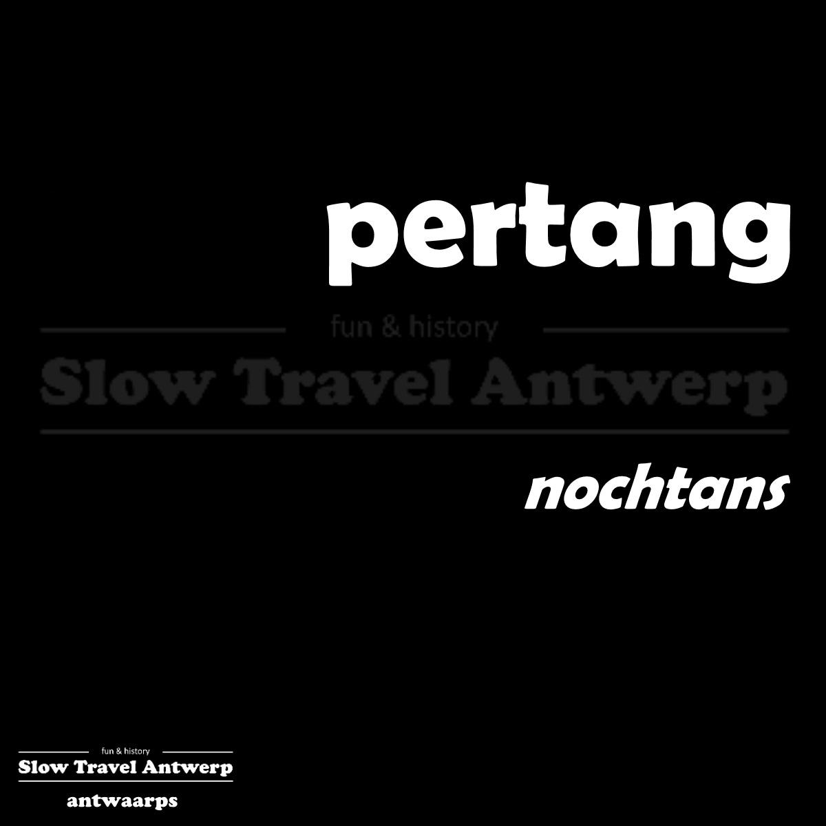 pertang – nochtans – nevertheless