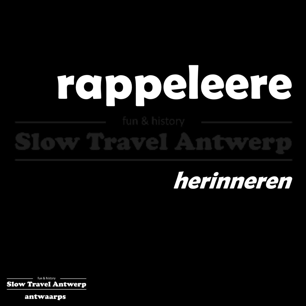 rappeleere – herinneren – to remember