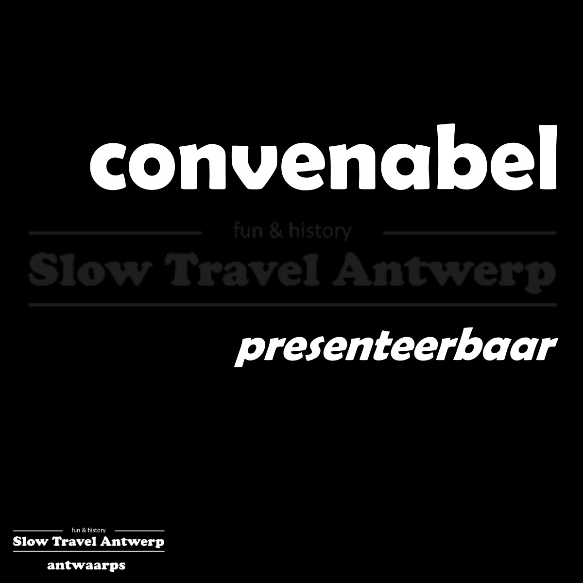 convenabel – presenteerbaar – presentable