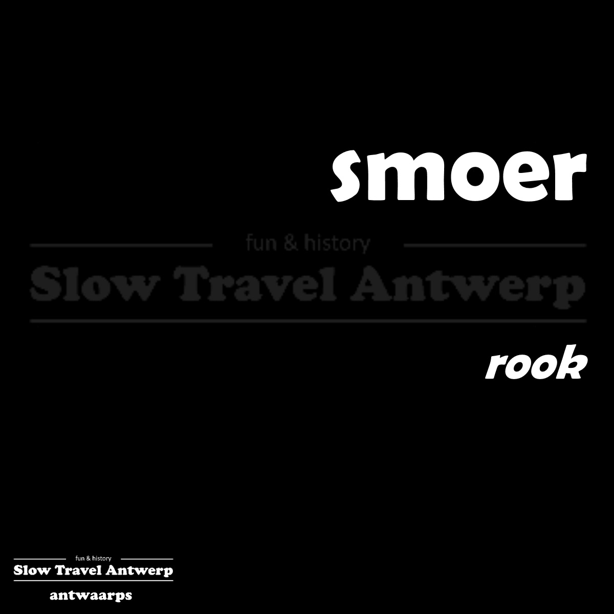 smoer – rook – smoke
