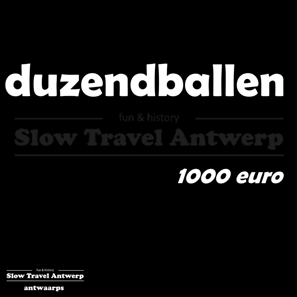 duzendballen – 1000 euro