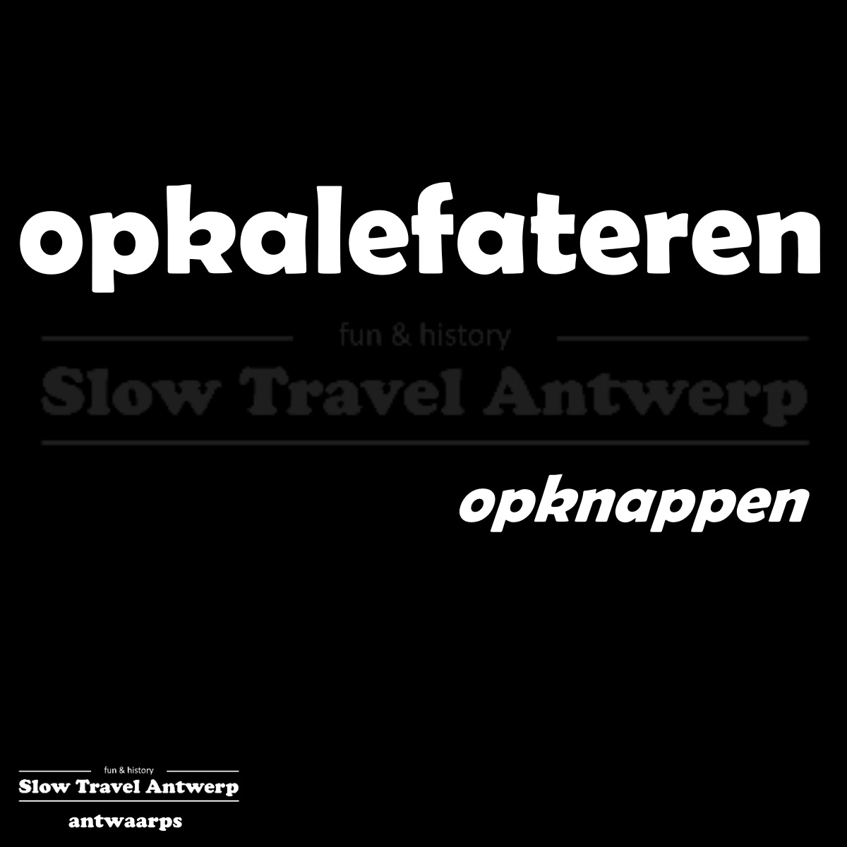 opkalefateren – opknappen – to repair