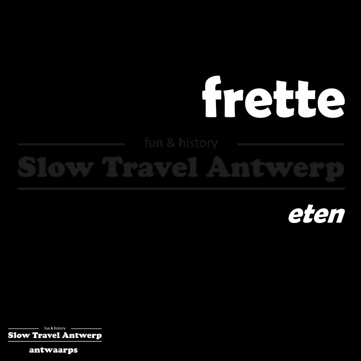 frette – eten – to eat