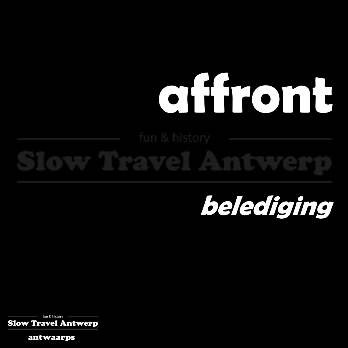 affront – belediging – indignity