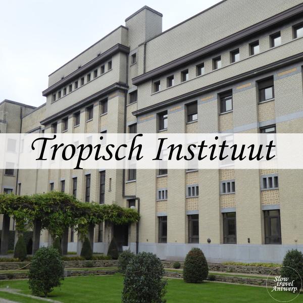 Tropisch Instituut Antwerpen - titel
