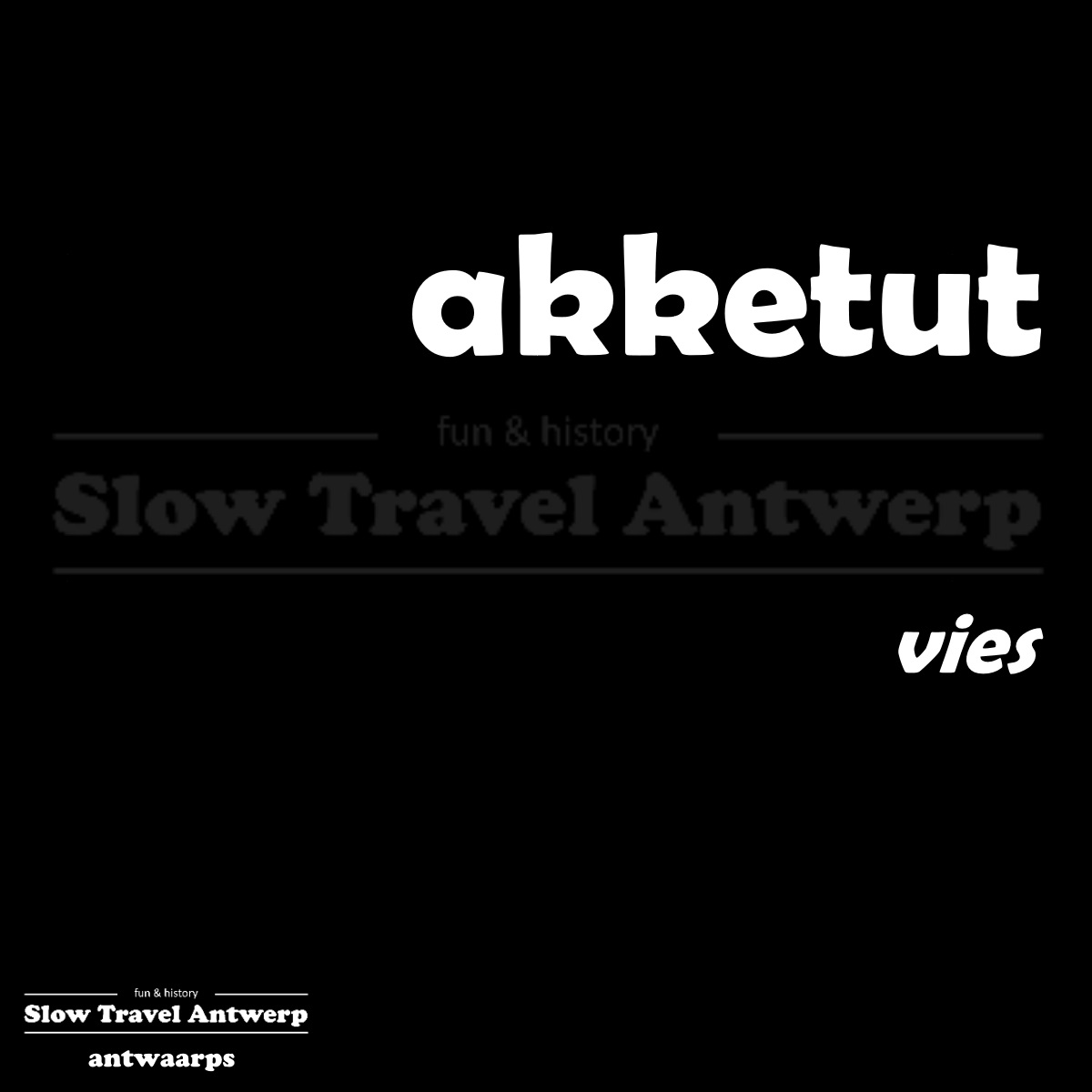 akketut – vies – dirty