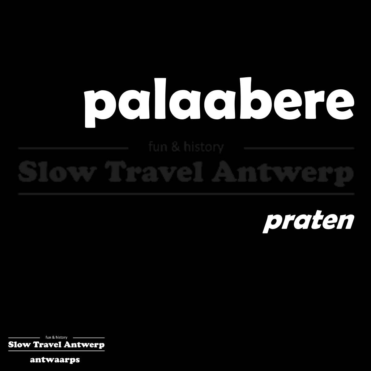palaabere – praten – talking