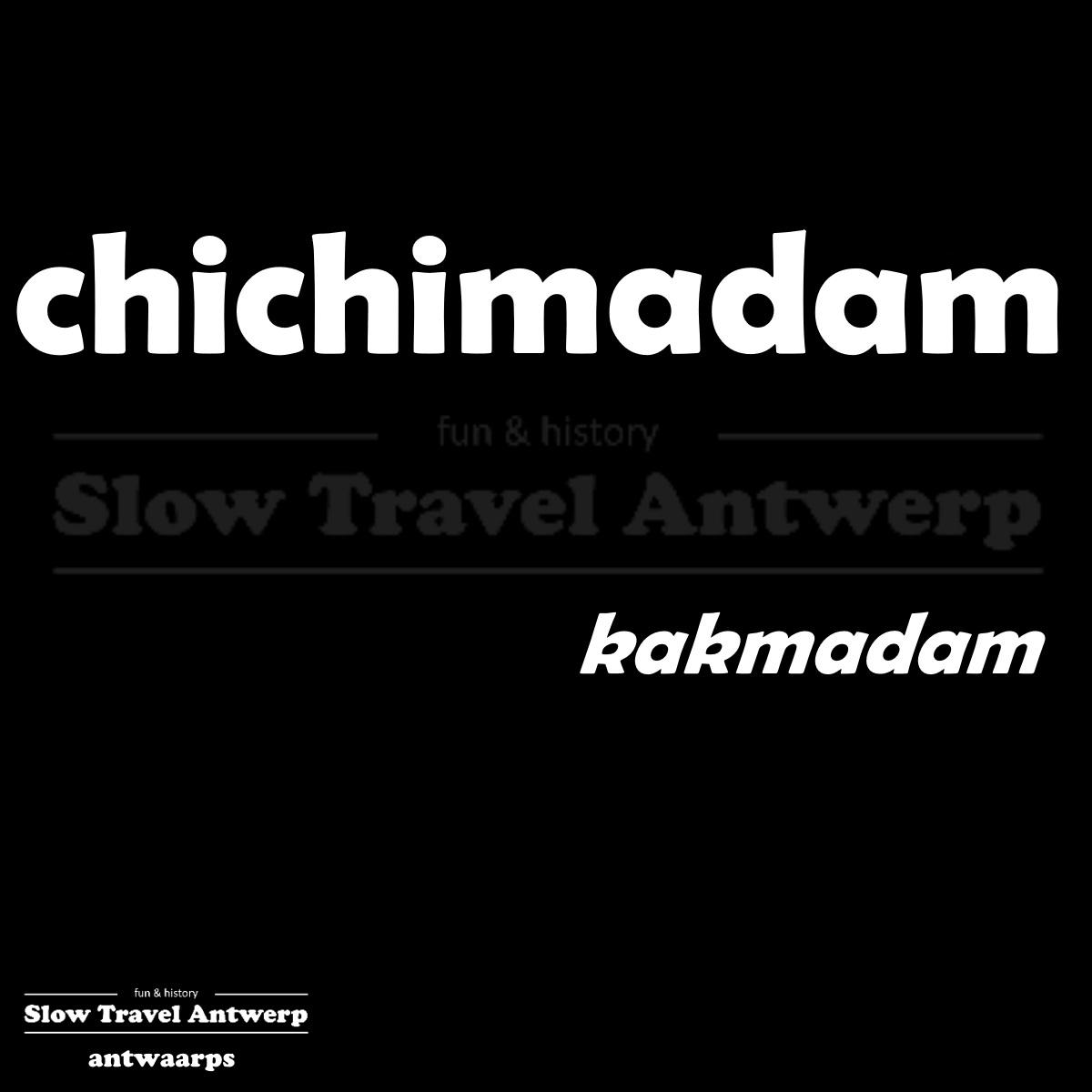 chichimadam – kakmadam – vain woman