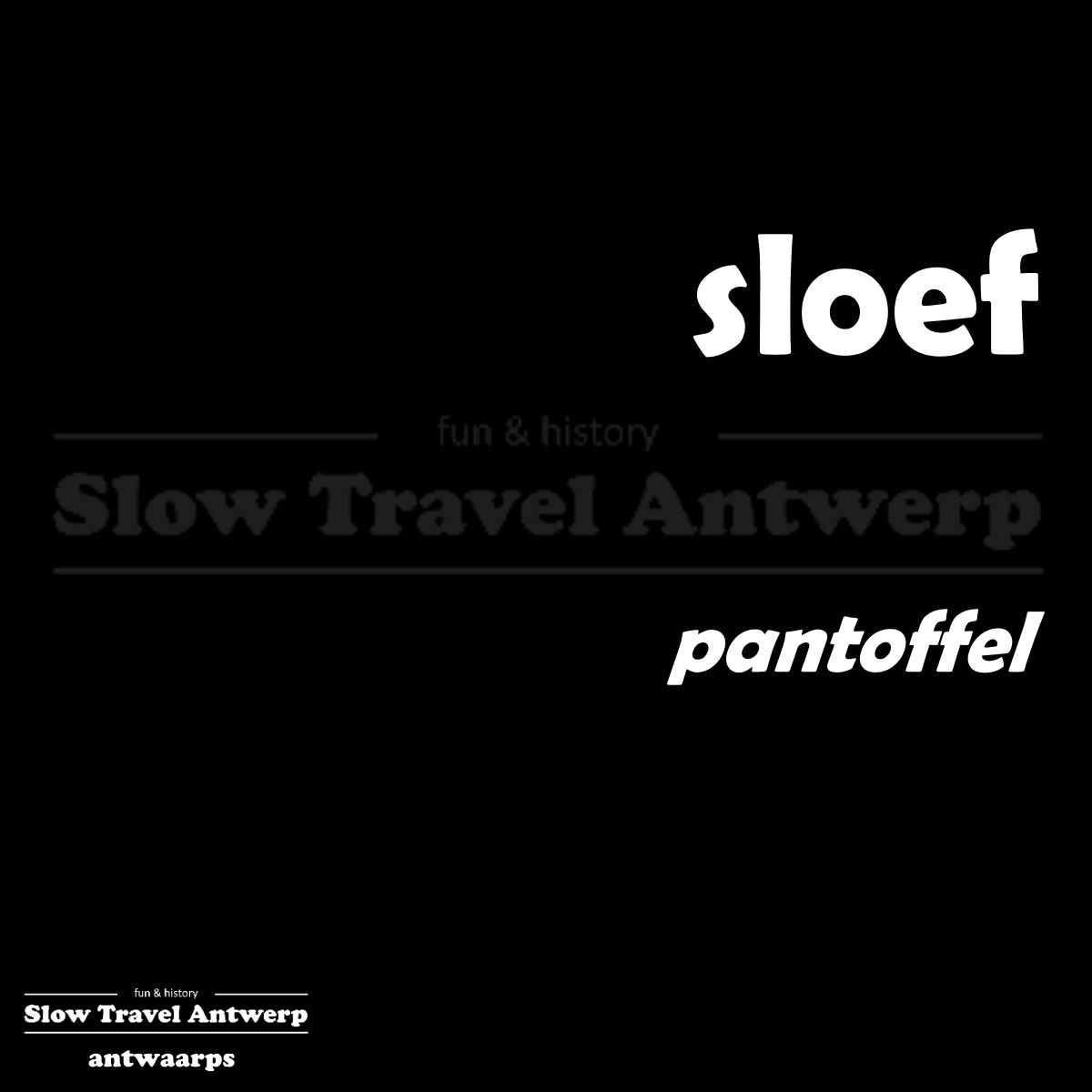 sloef – pantoffel – slipper