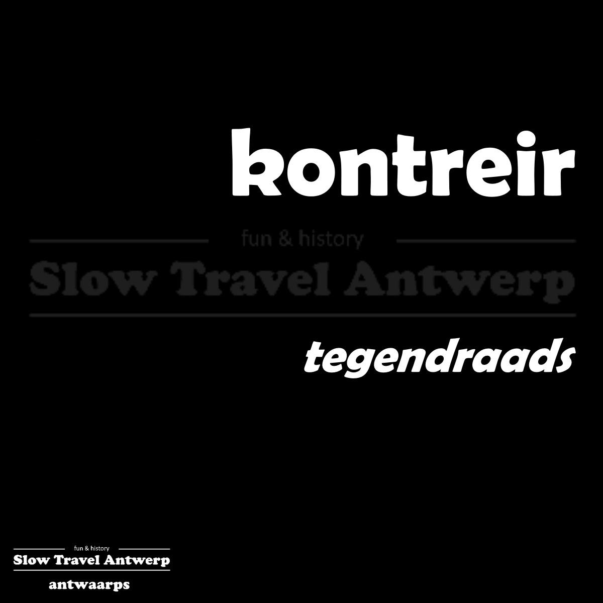 kontreir – tegendraads – contrary