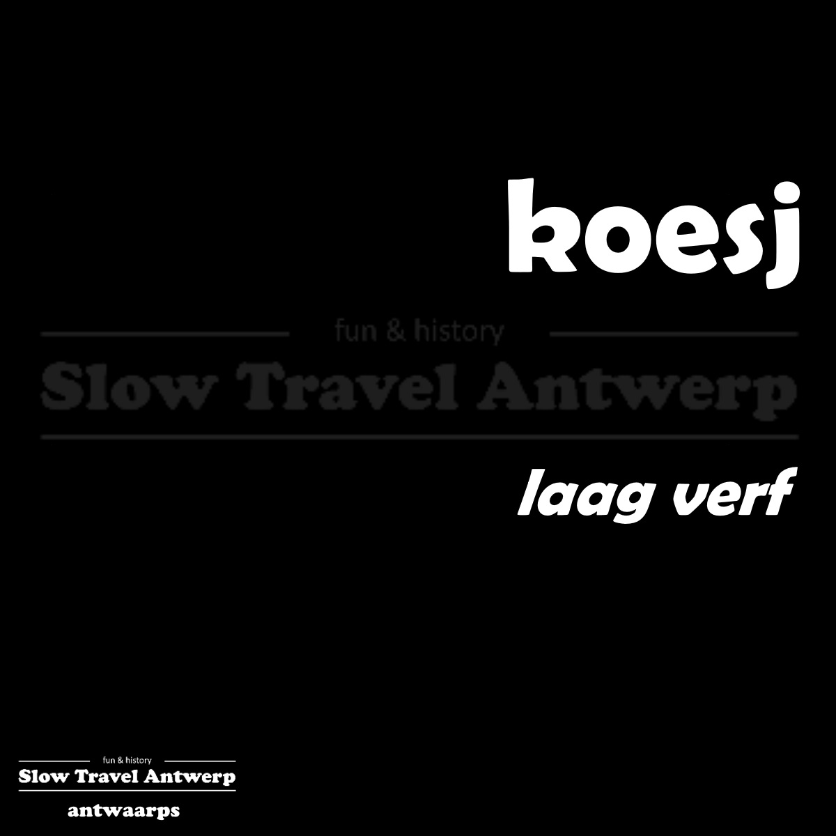 koesj – laag verf – coat of paint