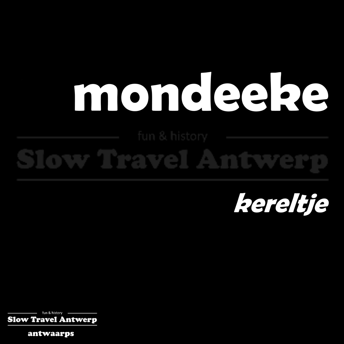 mondeeke – kereltje – little guy