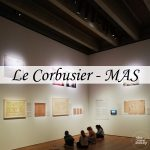 Le Corbusier. Linkeroever – Chandigarh – expo in het MAS