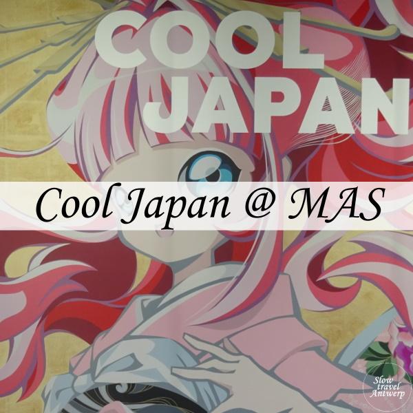 Cool Japan - MAS Antwerpen - titel