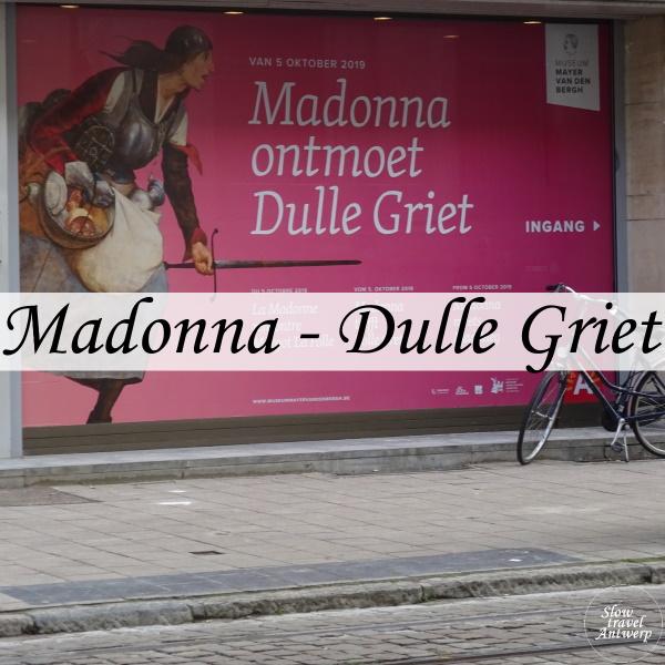 Madonna ontmoet Dulle Griet - Museum Mayer Van den Bergh - titel
