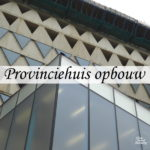 Provincehouse under construction