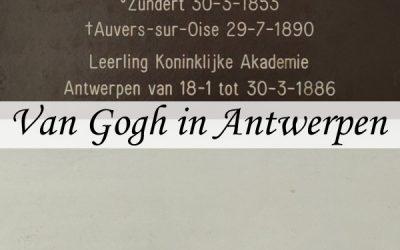 Het verblijf van Vincent Van Gogh in Antwerpen