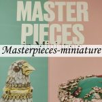 Masterpieces in Miniature at DIVA